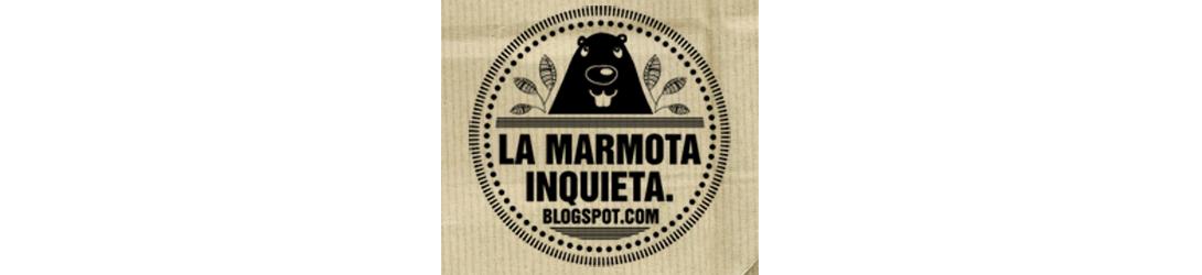 La Marmota Inquieta